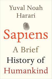 Sapiens: by Yuval Noah Harari